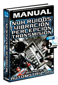 Manual de NVH Vibración y Ruido - Tipos, Percepción y su Transmisión