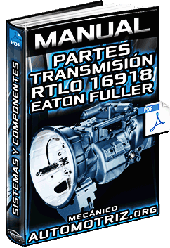 Manual: Partes de Transmisión RTLO-16918 Eaton Fuller - Sistemas y Componentes