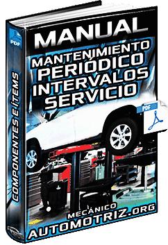 Manual de Mantenimiento Periódico - Componentes e Intervalos de Servicio