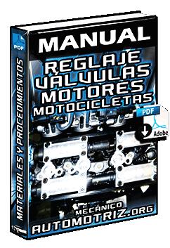 Manual de Reglaje de Válvulas en Motores de 4 Tiempos en Motos