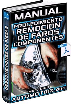 Manual de Procedimiento de Remoción de Faros - Componentes y Desconexión