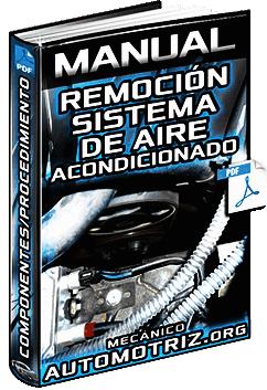 Manual de Remoción del Sistema de Aire Acondicionado - Procedimientos