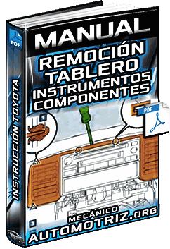 Manual de Remoción del Tablero de Instrumentos y Volante de Dirección