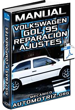 Manual de Volkswagen Gol 95 con Motor 1.6 a 2.0 Diésel - Reparación y Ajustes