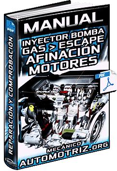 Manual de Reparación del Inyector Bomba GM/PT y Comprobación de Gas de Escape