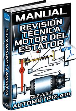 Manual de Revisión Técnica del Motor del Estátor - Pruebas y Verificación