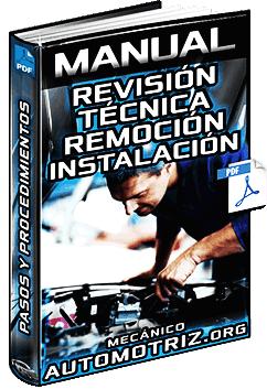 Manual: Revisión Técnica - Procedimiento de Remoción, Inspección e Instalación