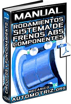 Manual: Rodamientos de Rueda y Sistemas de Frenos ABS - Circuitos y Componentes