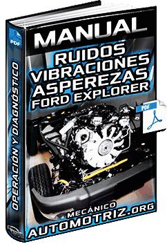 Manual de Ruidos, Vibraciones y Asperezas RVA del Vehículo Ford Explorer