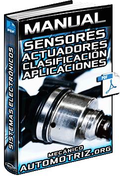 Manual de Sensores y Actuadores - Clases y Aplicaciones en Sistemas Electrónicos