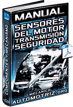 Manual: Sensores del Motor, Transmisión, Seguridad y Confort - Partes y Mecanismo