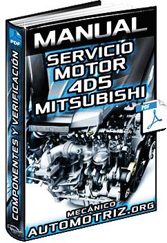 Manual de Motor 4D5 Mitsubishi - Servicio, Herramientas, Partes y Verificación