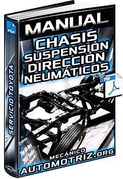 Manual: Sistemas del Chasis - Suspensión, Dirección, Neumáticos y Sistema de Frenos