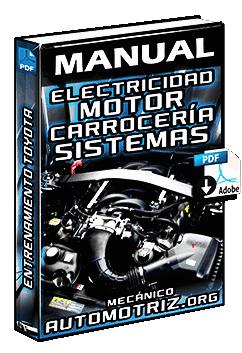 Manual de Electricidad del Motor y Carrocería Toyota - Sistemas y Partes