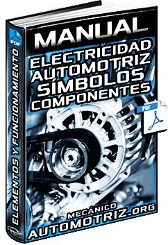 Manual de Electricidad Automotriz - Símbolos, Componentes y Funcionamiento