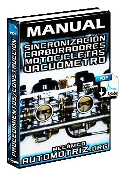 Manual: Sincronización de Carburadores en Motos – Vacuómetro y su Construcción