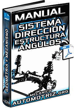 Manual de Sistema de Dirección - Estructura, Mecanismos y Ángulos