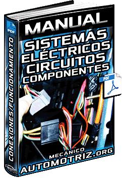 Manual de Sistemas Eléctricos - Circuitos, Arranque, Conexiones y Encendido