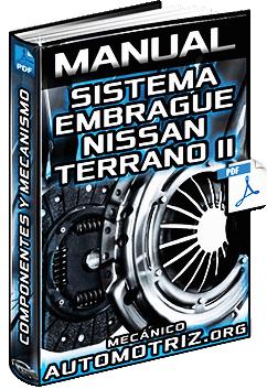 Manual de Sistema de Embrague de Nissan Terrano II R20 - Mecanismo