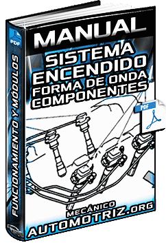 Manual de Sistema de Encendido y DIS - Forma de Onda, Módulo y Componentes