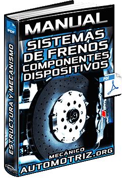 Manual de Sistemas de Frenos, Servofreno y Freno de Mano - Partes y Componentes