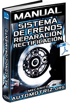Manual de Neumáticos y Sistema de Frenos – Reparación y Reacondicionamiento