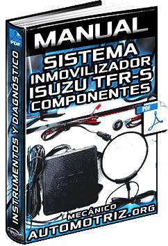 Manual de Sistema Inmovilizador Isuzu de TFR-S – Equipo Eléctrico y Diagnóstico