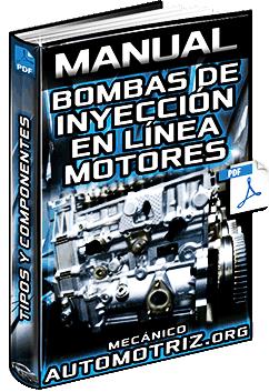Manual: Bombas de Inyección en Línea en Motores Diésel - Tipos y Componentes
