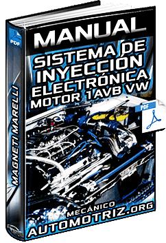 Manual: Sistema de Inyección Electrónica Magneti Marelli del Motor 1AVB VW