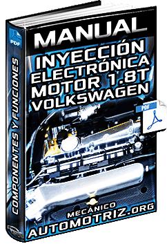 Manual: Sistema de Inyección Electrónica del Motor 1.8 Turbo Volkswagen