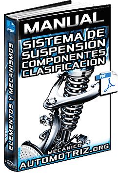 Manual de Sistema de Suspensión - Tipos, Componentes y Mecanismos