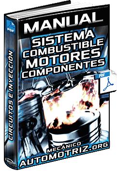 Manual de Sistemas de Combustible de Motores - Componentes e Inyección