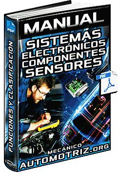 Manual de Sistemas Electrónicos - Componentes, Sensores y Clasificación