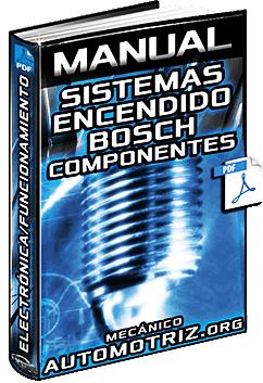 Manual de Sistemas de Encendido Bosch – Componentes, Electrónica y Conexiones