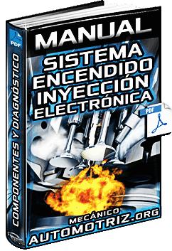 Manual de Sistema de Encendido e Inyección Electrónica - Diagnóstico