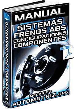 Manual de Sistemas de Frenos ABS y Teves - Configuraciones y Componentes