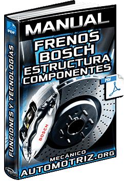 Manual de Sistemas de Frenos Bosch – Estructura, Componentes y Tecnologías