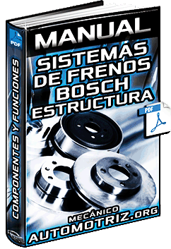 Manual de Sistemas de Frenos Bosch – Estructura, Componentes y Funciones