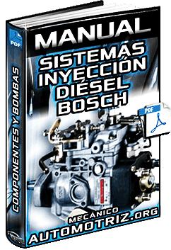 Manual de Sistemas de Inyección Diésel Bosch - Componentes y Tipos de Bombas