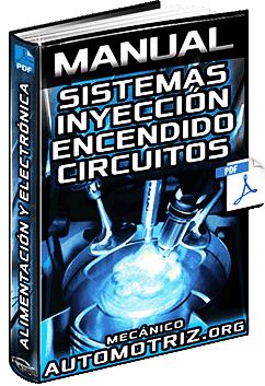 Manual de Sistemas de Inyección y Encendido - Circuitos y Electrónica