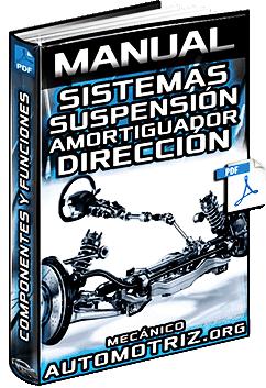 Manual de Suspensión, Amortiguadores, Dirección y Alineamiento de Neumáticos