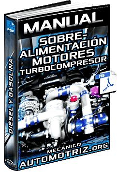 Manual de Sobrealimentación en Motores Diésel / Gasolina y Turbocompresor