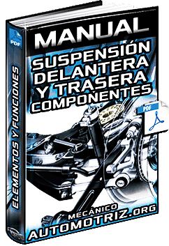 Manual: Suspensión Delantera y Trasera - Tren de Rodaje, Ejes, Brazos y Puentes