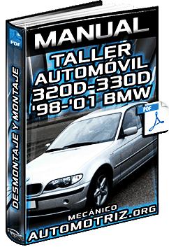 Manual de Taller del Automóvil 320D y 330D E46 BMW de '98 a '01 – Motor y Sistemas