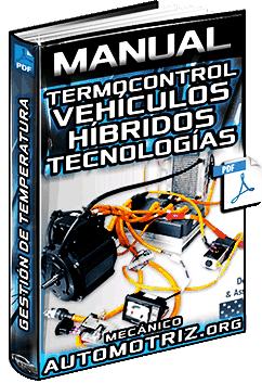 Manual: Termocontrol en Autos Híbridos – Tecnologías y Gestión de Temperatura
