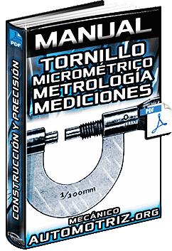 Manual de Tornillo Micrométrico - Estructura y Lectura en Metrología