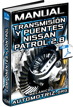Manual de Transmisiones y Puentes de Nissan Patrol 2.8 - Desmontaje y Montaje