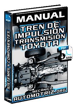 Manual de Tren de Impulsión - Embrague, Transmisión, Árbol, Diferencial y Ejes
