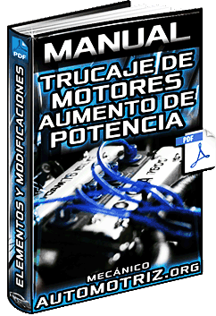 Manual de Trucaje de Motores y Aumento de Potencia - Modificaciones