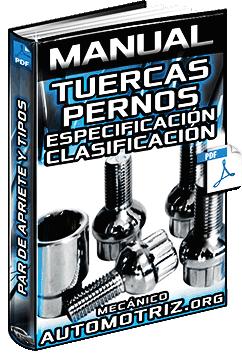 Manual de Tuercas y Pernos - Tipos, Especificación, Utilización y Bloqueo